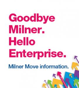Goodbye Milner, Hello Enterprise.
